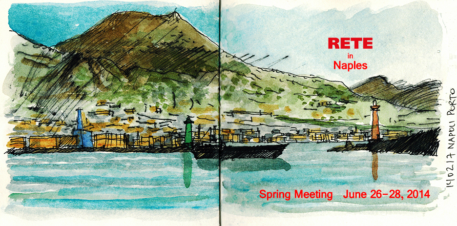 NAPLES – SPRING MEETING 2014 OF RETE